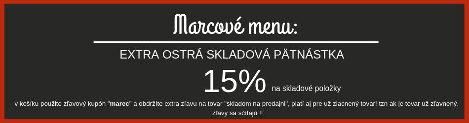 Marcové menu - dodatočná zľava 15% na skladové zásoby